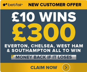 BetFair-Offer Everton, Chelsea, West Ham and Southampton all to win